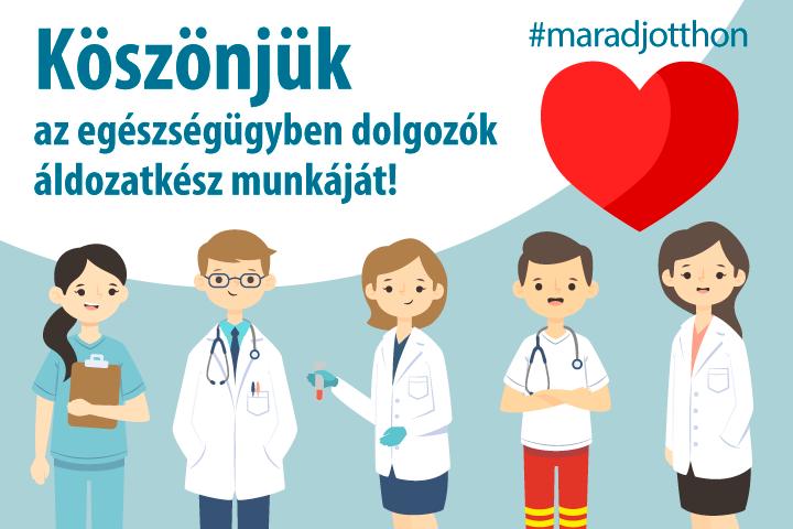Köszönjük az egészségügyben dolgozók áldozatos munkáját!