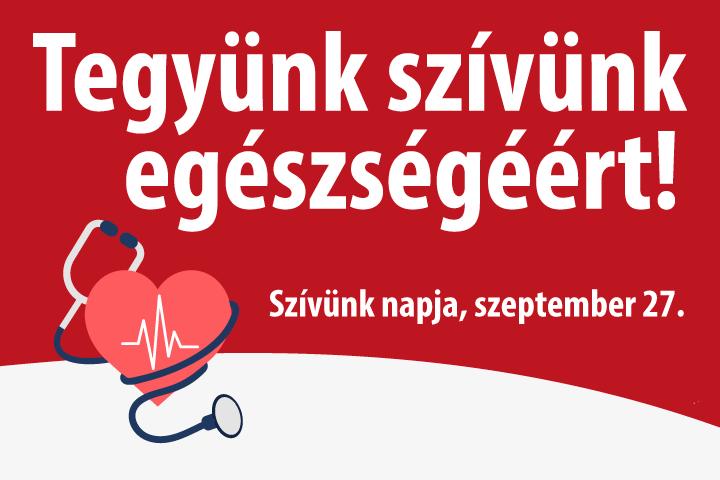 Tegyünk szívünk egészségéért! – Szívünk napja, szeptember 27.