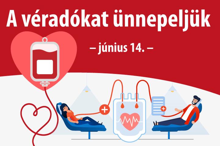Június 14-én a véradókat ünnepeljük!